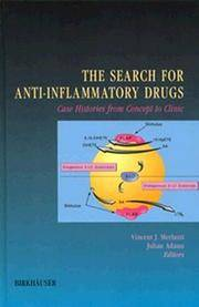 The Search for Anti-Inflammatory Drugs: Case Histories from Concept to Clinic .