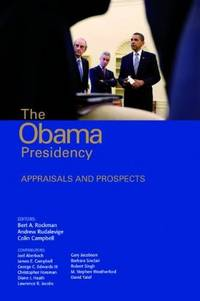 The Obama Presidency: Appraisals and Prospects