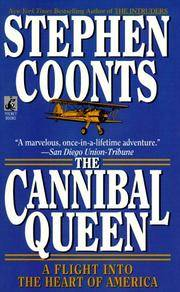 Cannibal Queen : A Flight into the Heart of America