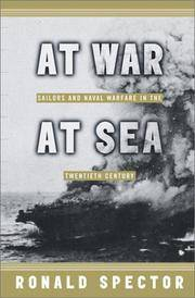 At War at Sea Sailors and Naval Combat in the Twentieth Century by Ronald H. Spector - Hardcover - 2001 - from C.A. Hood & Associates and Biblio.com
