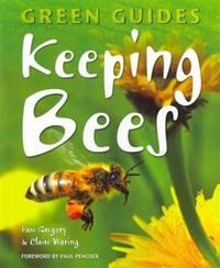 Keeping Bees (Green Guides)