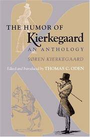 The Humor of Kierkegaard: An Anthology by  Thomas C. [Editor]  Søren; Oden - Paperback - 2004-07-26 - from ByrdHouse Books (SKU: 160118006)
