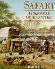 Safari: A Chronicle of Adventure