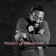Masters of Movement: Portraits of America's Great Choreographers