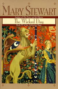 The Wicked Day (Arthurian Saga, Book 4)