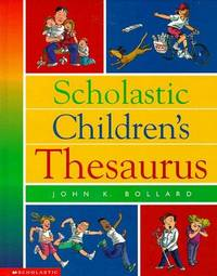 Scholastic Children\'s Thesaurus (Scholastic Reference)