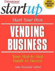 Vending Business, Start Your Own, Step By Step Guide,