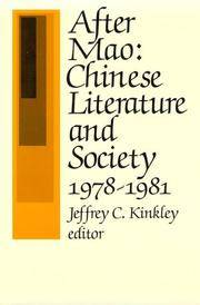 After Mao: Chinese Literature and Society
