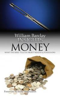 image of Money: What the Bible Tells Us About Wealth and Possessions (Insights (Volume 1))