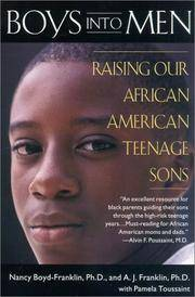 Boys Into Men Raising Out African american Teenage Sons