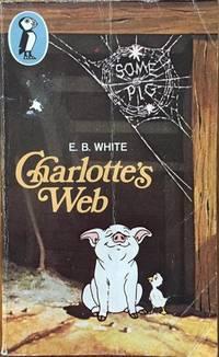 Charlotte's Web by  E. B White - Paperback - 1969 - from Bookbarn International (SKU: 3504422)