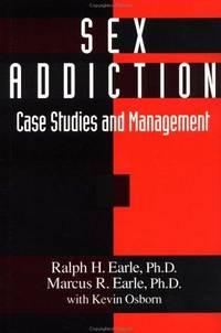 Sex Addiction: Case Studies And Management