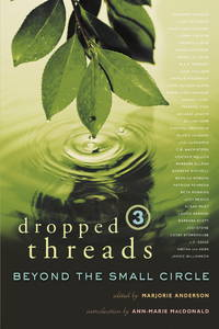 Dropped Threads 3: Beyond The Small Circle.