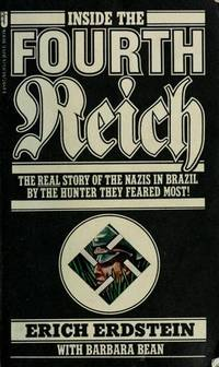 Inside the Fourth Reich: The Real Story of the Boys From Brazil.