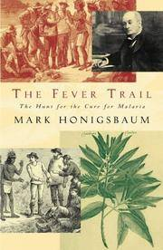 image of The Fever Trail: In Search of the Cure for Malaria