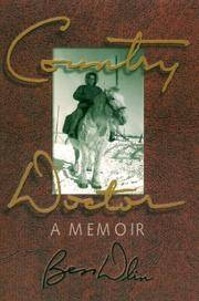 Country Doctor: A Memoir
