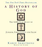image of A History of God: The 4,000 Year Quest of Judaism, Christianity and Islam