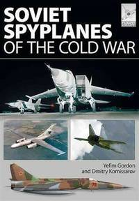 FLIGHT CRAFT 1: SOVIET SPYPLANES OF THE COLD WAR