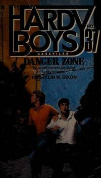DANGER ZONE HARDY BOYS CASEFILES #37 (Hardy Boys Casefiles, No 37)