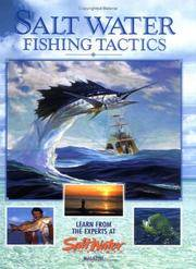 Salt Water Fishing Tactics : Learn From Experts At Salt Water Sportsman Magazine