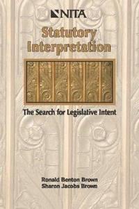 Statutory Interpretation: The Search for Legislative Intent by Sharon Jacobs Brown - from ShopBookShip and Biblio.com
