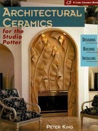 Architectural Ceramics For the Studio Potter