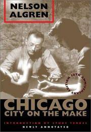 Chicago: City on the Make: 50th Anniversary Edition, Newly Annotated