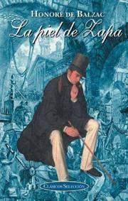 La piel de zapa (Clasicos seleccion series) by Honore de Balzac - Hardcover - 2004-09-01 - from Ergodebooks and Biblio.com