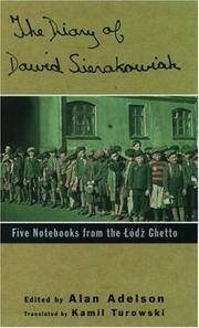 The Diary of Dawid Sierakowiak: Five Notebooks from the Lodz Ghetto