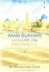 Imam Bukhari and the Love of the Prophet (Al-hidayah Series)