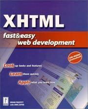 XHTML Fast & Easy Web Development W/CD