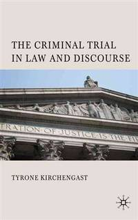 The Criminal Trial in Law and Discourse.