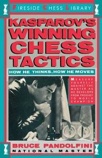 Kasparov's Winning Chess Tactics (Fireside Chess Library)