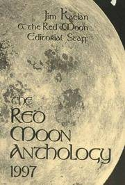 The Red Moon Anthology 1997 by  Jim (ed) Kacian - Paperback - First Edition; First Printing - 1998 - from Novel Ideas Books (SKU: 230438)