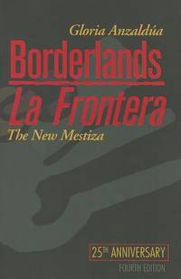image of Borderlands/La Frontera: The New Mestiza, Fourth Edition