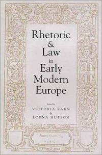 Rhetoric and Law in Early Modern Europe