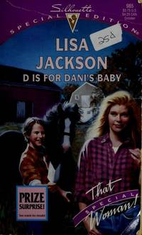 D Is For Dani's Baby  (That Special Woman!/Love Letters) (Silhouette Special Edition, No 985)