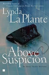 Above Suspicion (Anna Travis Mysteries Book 1)