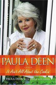 Paula Deen : It Ain't All about the Cookin' by Paula Deen and Sherry Suib Cohen - Hardcover - 2007 - from Glading Hill Emporium (SKU: half2582)