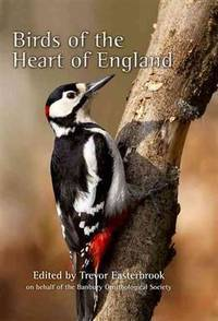 Birds of the Heart of England: A 60-Year Study of Birds in the Banbury Area, Covering North...