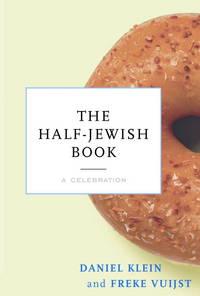 The Half-Jewish Book: A Celebration