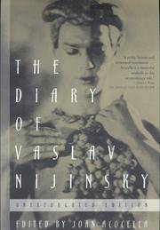 image of The Diary of Vaslav Nijinsky: Unexpurgated Edition