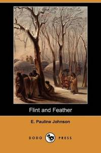 image of Flint and Feather (Dodo Press)