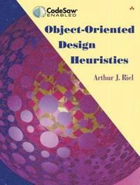 Object-Oriented Design Heuristics