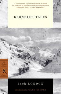Klondike Tales (Modern Library Classics) by  Gary [Introduction]  Jack; Kinder - Paperback - 2001-03-13 - from Book Lovers Warehouse and Biblio.com