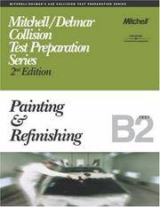 Painting and Refinishing: Test B2 (ASE Test Prep Series: Collision)