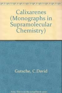 C. David Gutsche (Paperback, 1993) by Calixarenes - Paperback - from Janson Books (SKU: 342008380718)