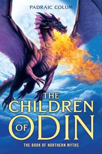 CHILDREN OF ODIN: The Book Of Northern Myths (ages 10+up)