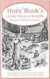 Horn Book's Laura Ingalls Wilder: Articles About and by Laura Ingalls Wilder, Garth Williams, and the Little House Books by  Garth Williams (Contributor)  Laura Ingalls Wilder (Contributor) - Paperback - 1987-06-01 - from Ergodebooks (SKU: DADAX0961008857)