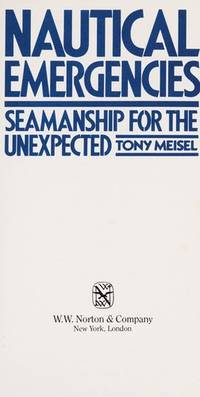 Nautical Emergencies: Seamanship for the Unexpected